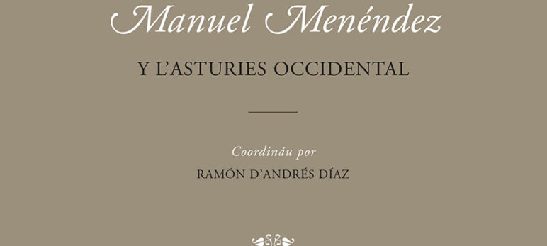 Manuel Menéndez y l'Asturies occidental
