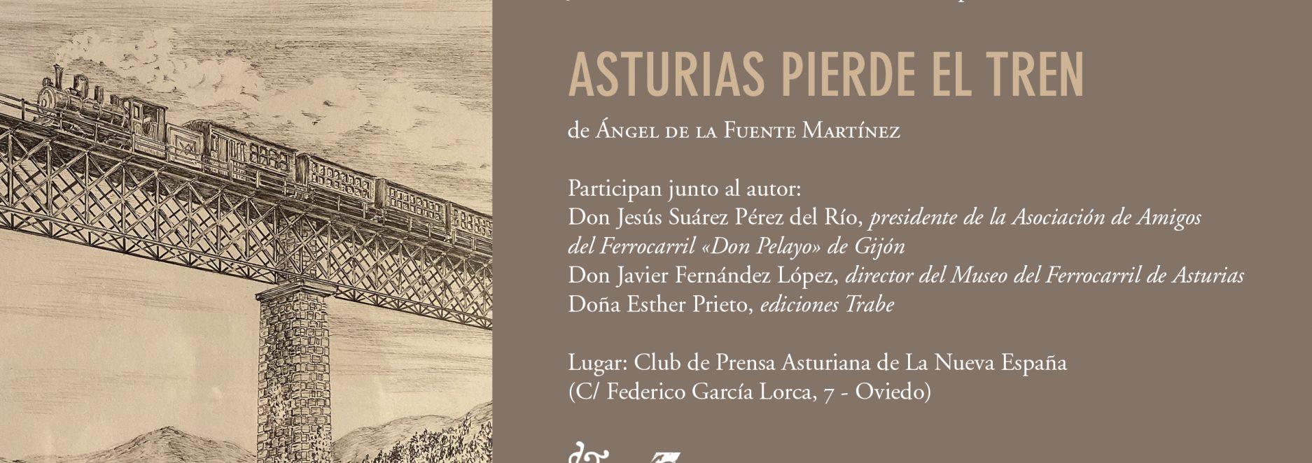 Invitacion-Asturias-pierde-el-tren-Oviedo copia