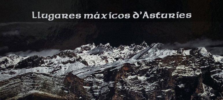 VIENRES 13 DE MARZU A LES 19:30 H / LLIBRERÍA TRABE / Presentación de «Llugares máxicos d'Asturies» de Bertu Ordiales