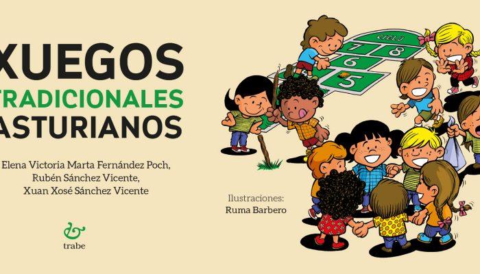 XUEVES 12 DE MARZU A LES 19:30 H / LLIBRERÍA TRABE / Presentación de «Xuegos tradicionales asturianos»